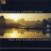 The Silk and Bamboo Ensemble - Traditional Chinese Music